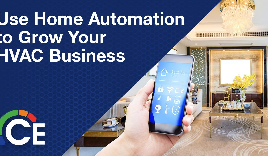 Use Home Automation to Grow Your HVAC Business