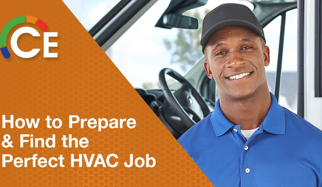 How to Prepare for and Find the Perfect HVAC Job