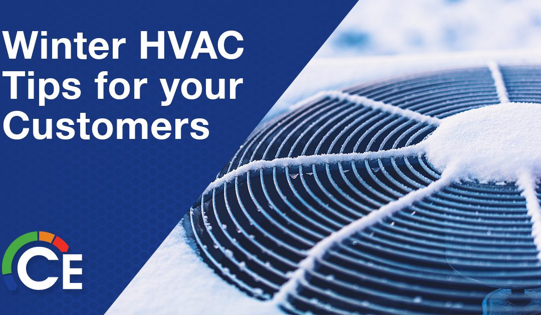 HVAC Winter Tips for Your Customers