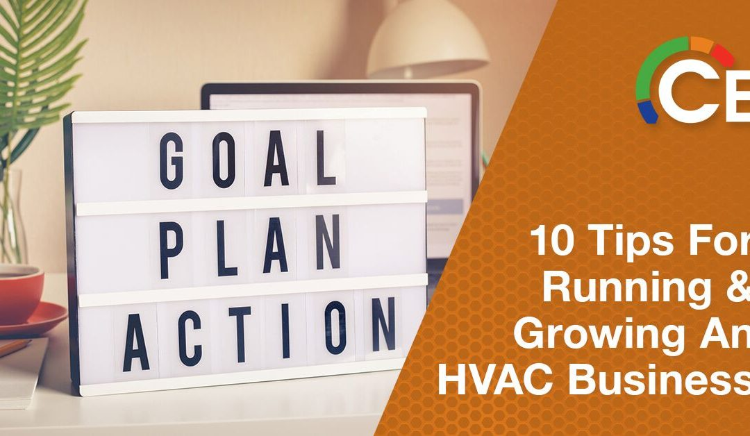 10 Tips for Running and Growing a Successful HVAC Business