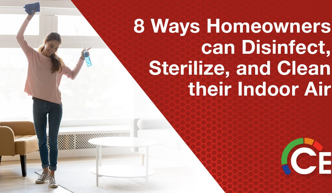 Eight Ways to Disinfect, Sterilize and Clean Your Indoor Air