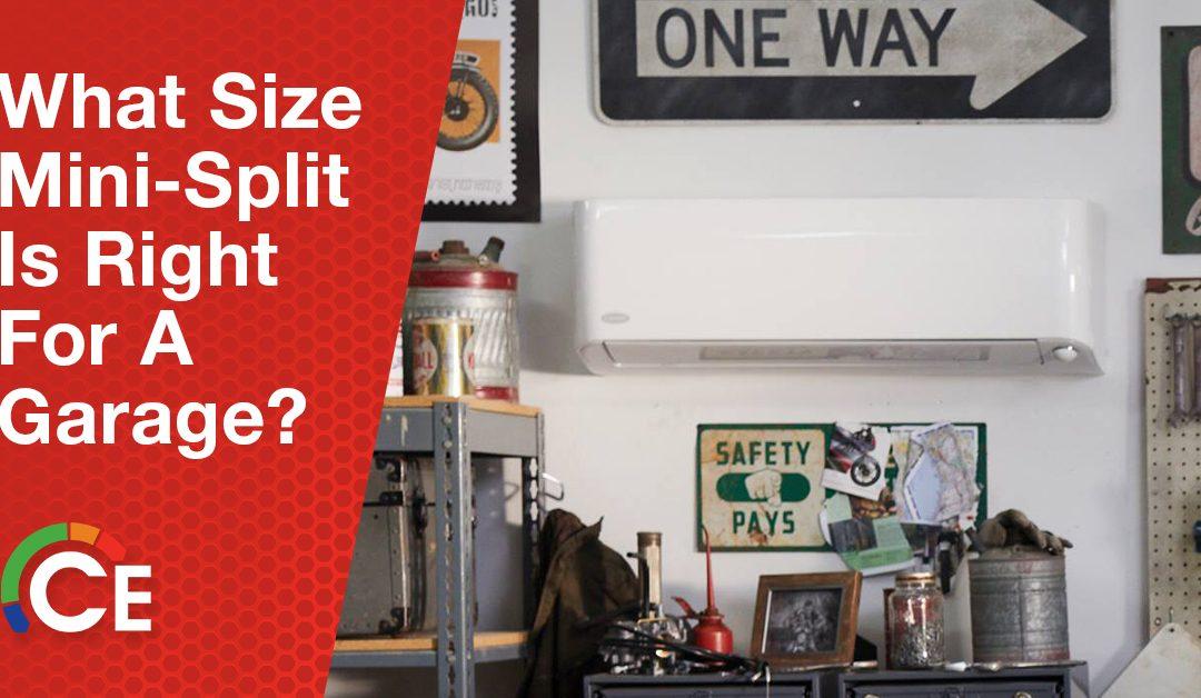 Sizing Mini-Split Units: What Size Mini-Split For a Garage?